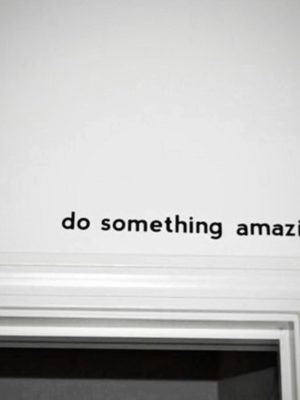 Do Something Amazing Wall Decals