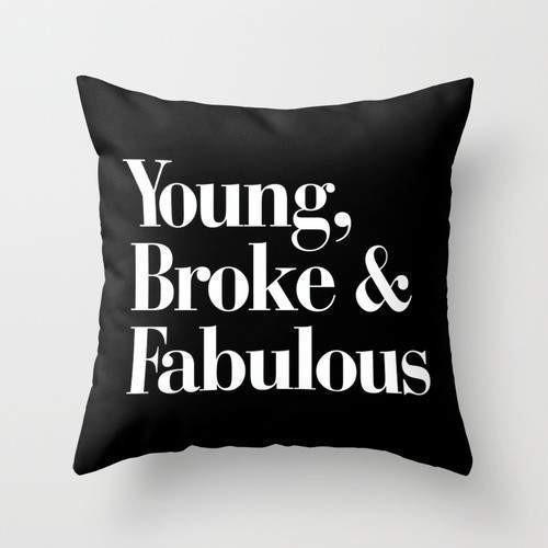 Young Spirit Celiné Cushion | Young, Broke & Fabulous